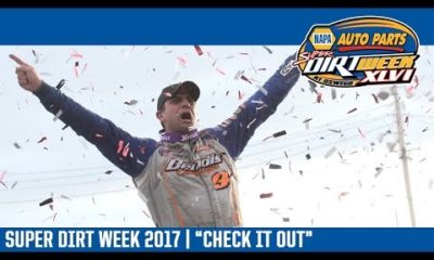 "NAPA Auto Parts Super DIRT Week 2017 | ""Check it Out"""